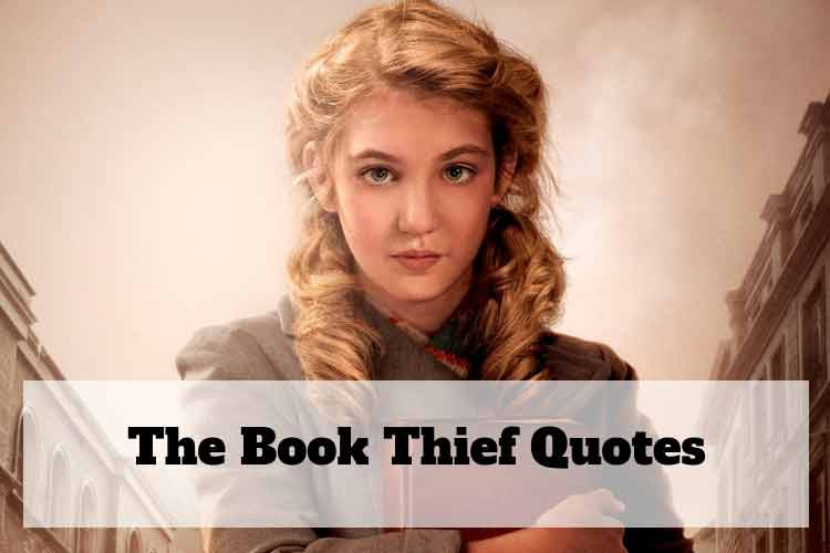 The Book Thief Quotes, Novel by Markus Zusak