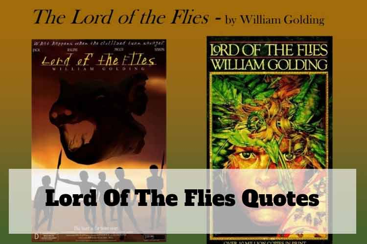 15 Savage Lord of The Flies Quotes, Story by William Golding