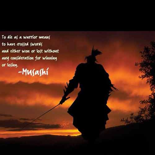 100 Miyamoto Musashi Quotes The Commandment Of Swordsman