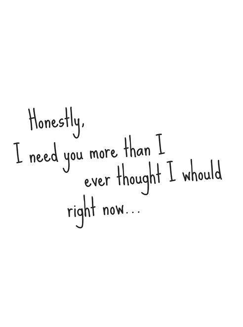 50 I Need You Quotes I Want To Say I Need You
