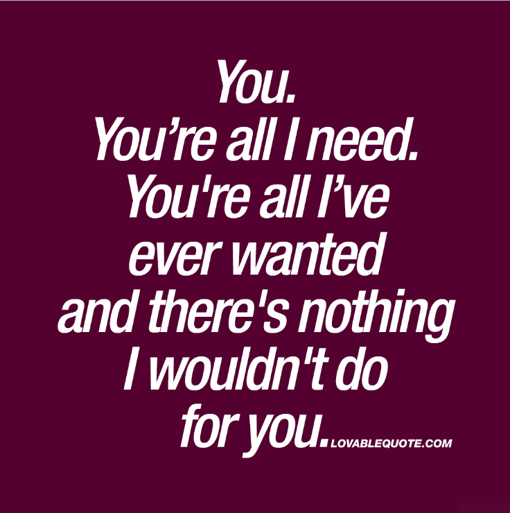 i love you and need you quotes