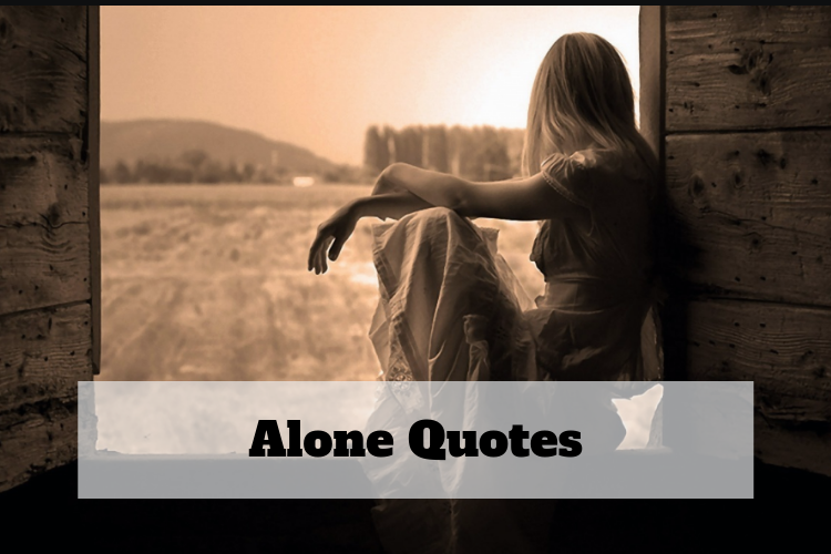 im not alone quotes