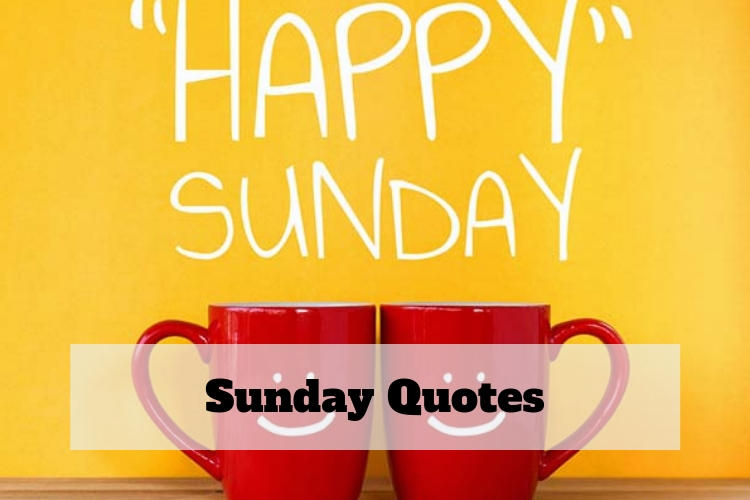 great sunday quotes