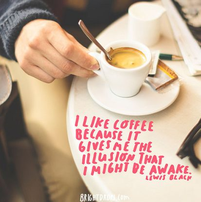 190+ Coffee Quotes, Inspiration Words Of Warmth Coffee
