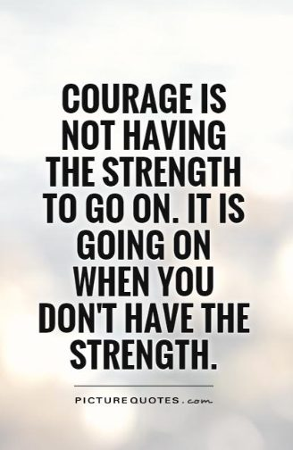 what is courage quotes