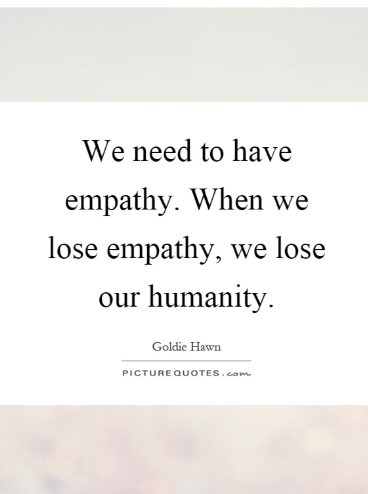 51+ Emphaty Quotes, Knowing The Meaning of Empathy