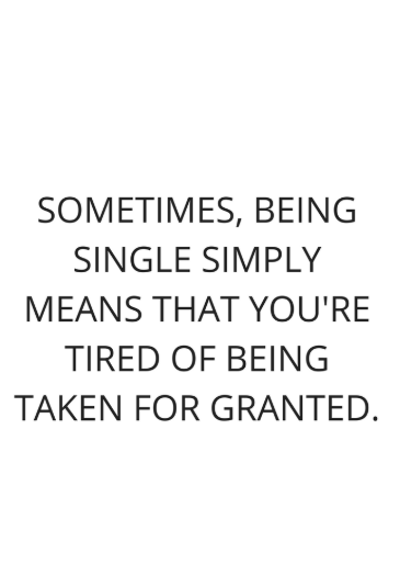33 Single Quotes You Should Never Be Ashamed For Being Single