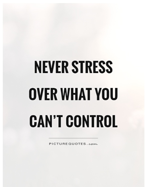 never stress quotes