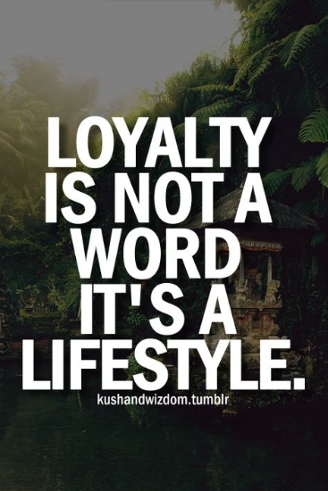 my loyalty quotes