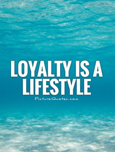 what is loyalty quotes