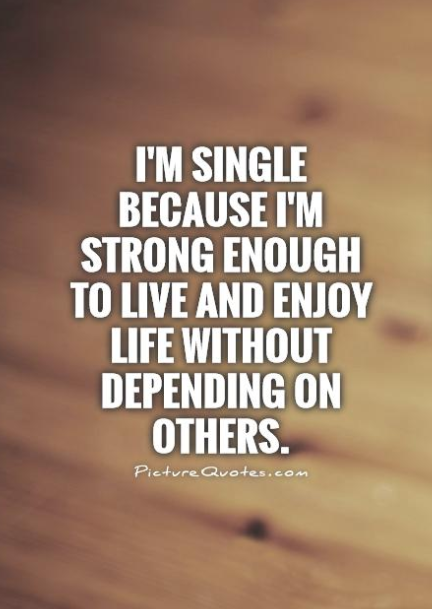 quotes about being single and loving it