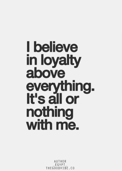 quotes about trust and loyalty