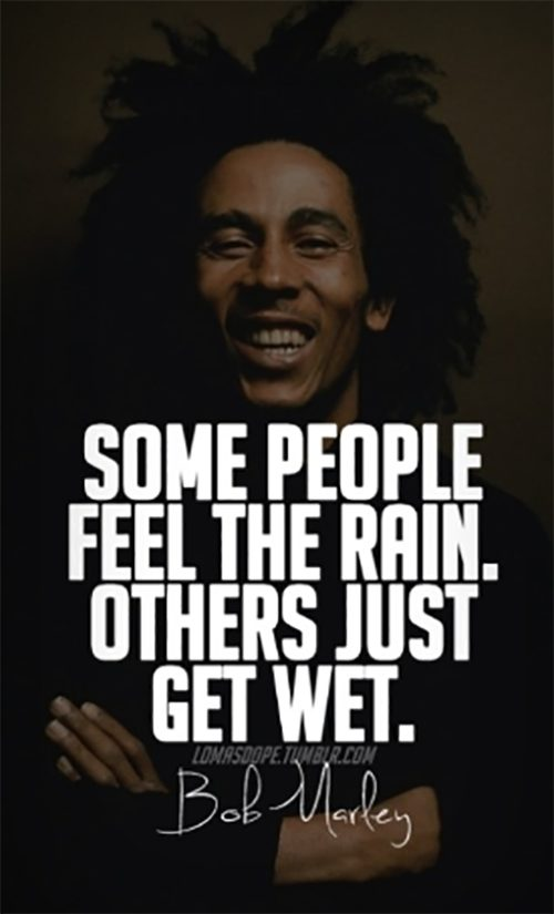 140 Bob Marley Quotes Inspiring Quotes About Love Life Peace And